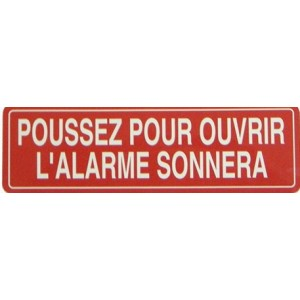 Push to open alarm will sound. French